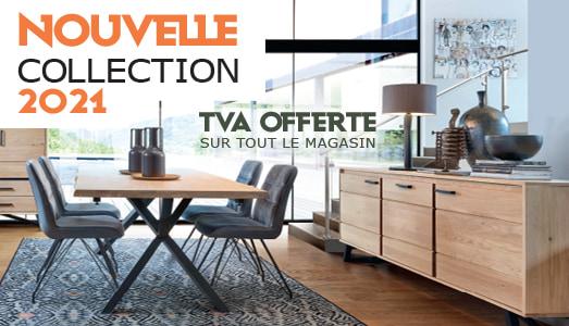 Nouvelles Collections 2021 - TVA Offerte Meubles Bouchiquet