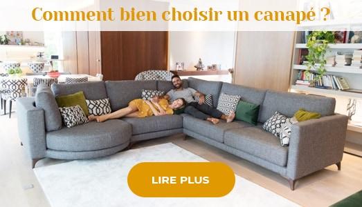 Comment bien choisir un canapé - Meubles Bouchiquet Bergues